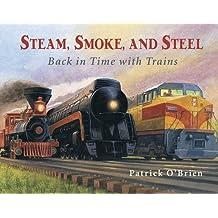 Steam,Smoke,And Steel (Pb)