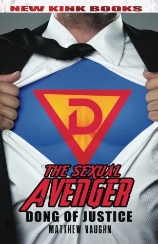 Sexual Avenger: Dong of Justice