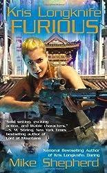 Kris Longknife: Furious by Shepherd, Mike (2012)