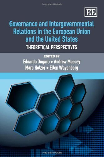 Governance and Intergovernmental Relations in the European Union and the United States: Theoretical Perspectives