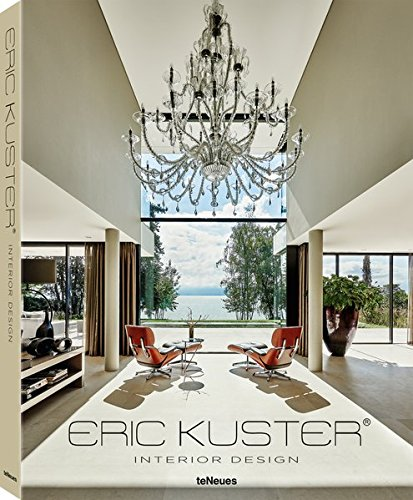 Eric Kuster: Interior Deisgn pdf
