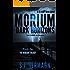 Morium: Dark Horizons (Book Two in the MORIUM Young Adult Trilogy) (Morium Trilogy 2)