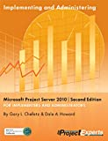 Implementing and Administering Microsoft Project Server 2010   Second Edition