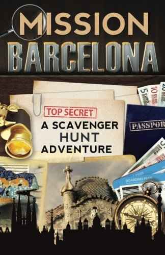 Mission Barcelona: A Scavenger Hunt Adventure (Travel Guide For Kids)