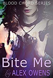 Bite Me (Blood Chord Book 2)
