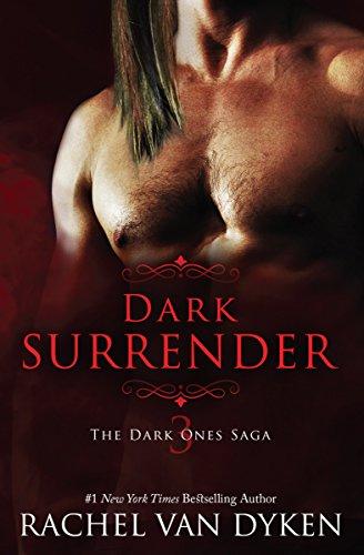 Dark Surrender (The Dark Ones Saga Book 3) ()