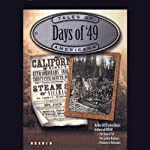 Days of '49: The California Gold Rush & Women of the West | Jimmy Gray