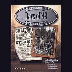 Days of '49