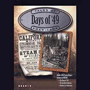 Days of '49 Audiobook