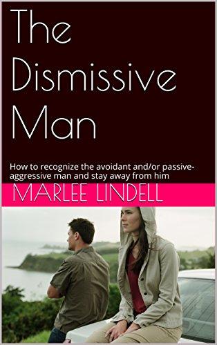 Amazon com: The Dismissive Man: How to recognize the