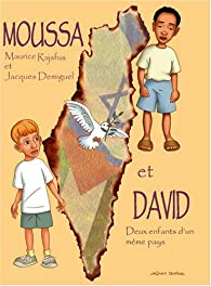 Moussa et David par Maurice Rajsfus