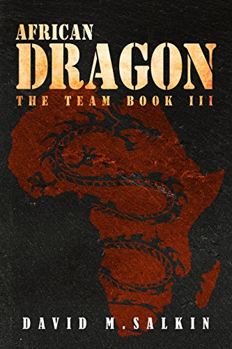(African Dragon (The Team Book 3))