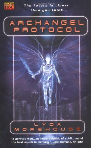 Archangel Protocol (Link Angel): Lyda Morehouse: 9780451458278: Amazon.com: Books