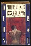 Deus Irae, Philip K. Dick and Roger Zelazny, 0020315899