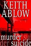 Murder Suicide: A Novel