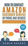 How to contact Amazon customer service by phone and website -: (Amazon customer service phone,  Screenshots included for website! BONUS AT THE END)