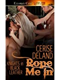 Rope Me In (Knights in Black Leather)
