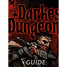 Darkest Dungeon Game Guide: Best Tips/Tricks/Cheat Collection
