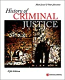 History of Criminal Justice, Fifth Edition