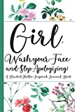 Product picture for Girl, Wash Your Face And Stop Apologizing! A Rachel Hollis Inspired Journal Book: Ruled, Blank Lined Journal Notebook for Empowering Women, Girl ... Gifts for Girls, Good Reads For Women 2019, by Caramelize Publishers
