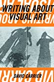 """Writing about Visual Art (Aesthetics Today)"" av David Carrier"