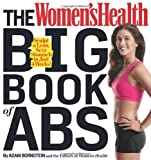 The Women's Health Big Book of Abs, Adam Bornstein and Women's Health Editors, 1609618750