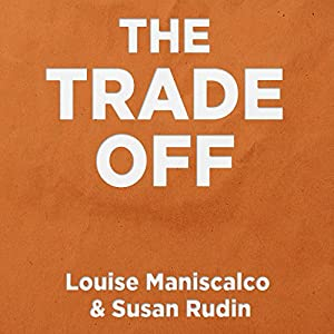 The Trade Off Audiobook
