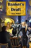Banker's Draft, Clive Mullis, 1479159816
