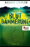 Blutdämmerung (Fallanalytiker Abel und Christ 2) (German Edition)