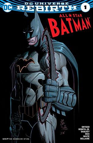 All-Star Batman (2016-2017) #1 (All-Star Batman (2016-)) ()