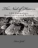 The Nail of Heaven, Edwin Goble, 1456508229