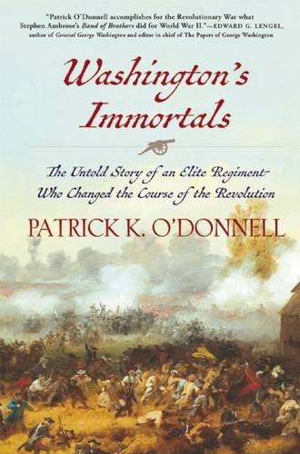 Image of Washington's Immortals: The Untold Story of an Elite Regiment Who Changed the Course of the Revolution