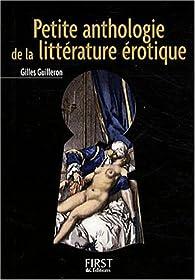 Petite anthologie de la littérature érotique par Gilles Guilleron