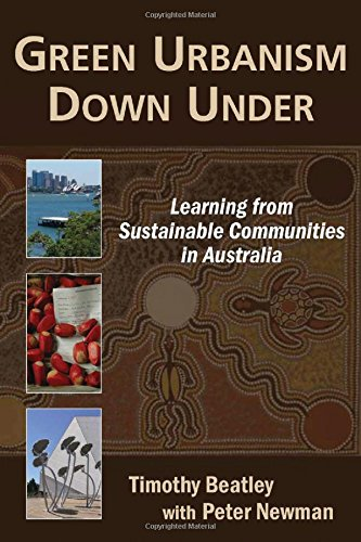 Green Urbanism Down Under  Learning From Sustainable Communities In Australia