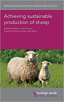 Achieving sustainable production of sheep (Burleigh Dodds Series in Agricultural Science)