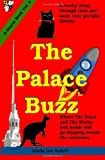The Palace Buzz, Linda Schell, 1495265579