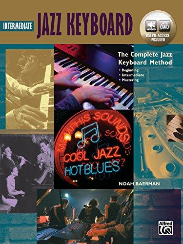 (Complete Jazz Keyboard Method: Intermediate Jazz Keyboard, Book & Online Audio (Complete Method))