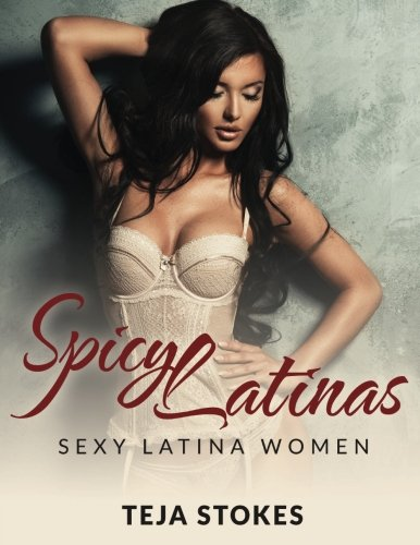Models Lingerie Hot (Spicy Latinas: Sexy Latina Women)