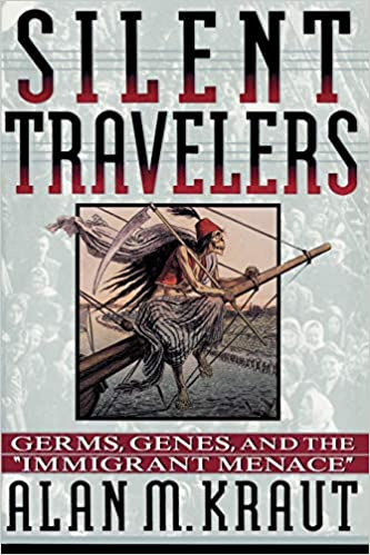 Silent Travelers: Germs, Genes, and the Immigrant Menace: 9780801850967:  Medicine & Health Science Books @ Amazon.com