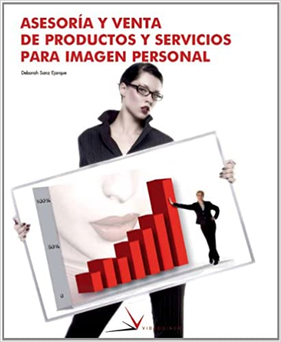 Ebook mobile gratuit à téléchargerAsesoria y venta de productos y servicios para imagen personal / Consulting and Sales of Products and Services for Personal Image (Spanish Edition) in French