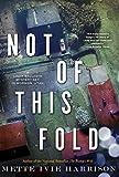Not of This Fold (A Linda Wallheim Mystery)