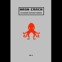 Hash Crack: Password Cracking Manual (v2.0) (English Edition)