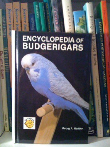 Encyclopedia of Budgerigars by Tfh Pubns Inc