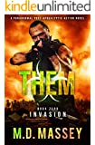 THEM Invasion: A Scratch Sullivan Paranormal Post-Apocalyptic Zombie Novel