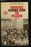 img - for Heureux comme Dieu en France ...1940-1944 book / textbook / text book