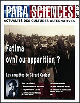Amazon Fr Parasciences N 113 Fatima Ovni Ou Apparition