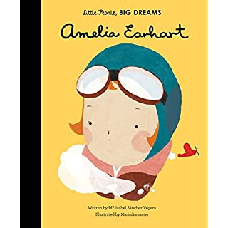 Amelia Earhart (Little People, BIG DREAMS (3))