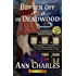 Better Off Dead in Deadwood (Deadwood Humorous Mystery Book 4)