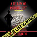 A Fellow of Infinite Jest: The Luke Jones Novels, Book 2 | T. B. Smith