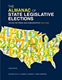 The Almanac of State Legislative Elections, William Lilley and Laurence J. DeFranco, 0872895513